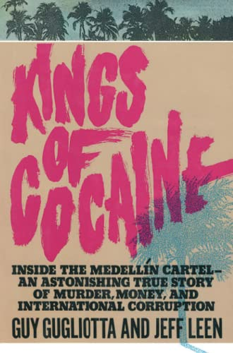 Kings of Cocaine from Simon & Schuster