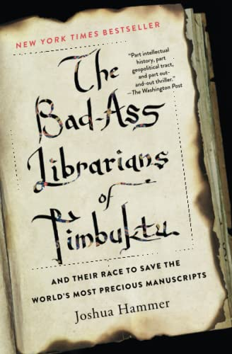 The Bad-Ass Librarians of Timbuktu: And Their Race to Save the World's Most Precious Manuscripts from SIMON SCHUSTER