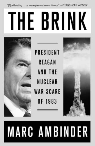 The Brink: President Reagan and the Nuclear War Scare of 1983 from Simon & Schuster