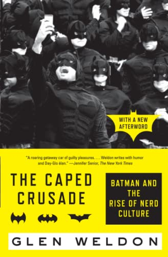 The Caped Crusade: Batman and the Rise of Nerd Culture from Simon & Schuster