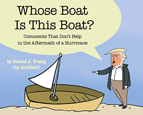 Whose Boat Is This Boat?: Comments That Don't Help in the Aftermath of a Hurricane from Simon & Schuster