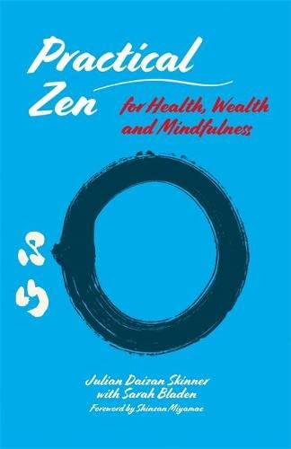 Practical Zen for Health, Wealth and Mindfulness from Singing Dragon