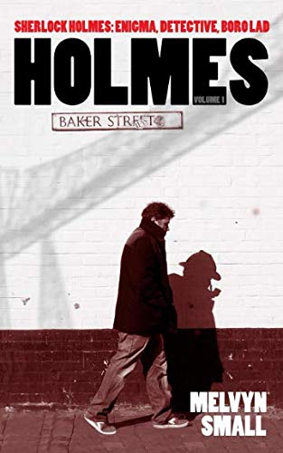 Holmes: Volume 1 from Sixth Element Publishing