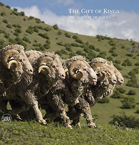 The Gift of Kings: The Noblest of Wools from Skira Editore