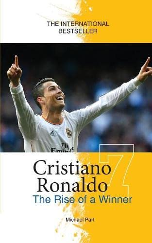 Cristiano Ronaldo: The Rise of a Winner from Sole Books