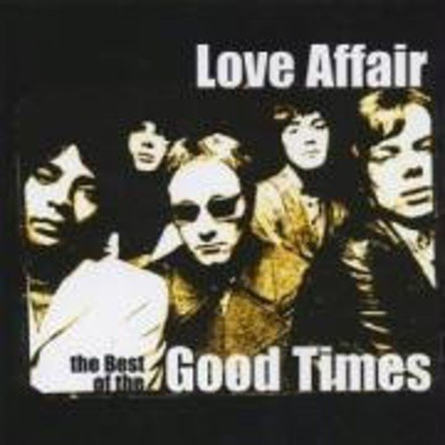 Love Affair - The Best of the Good Times (2001-09-12) from Sony Music Cmg