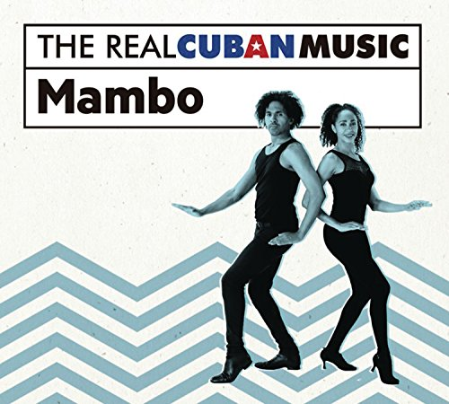 The Real Cuban Music: Mambo (Various Artists) from Legacy