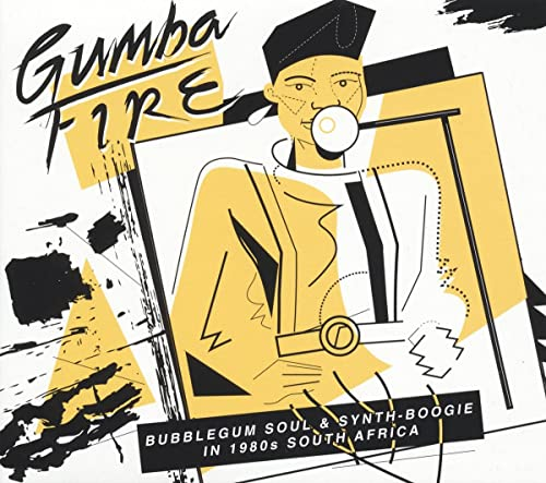 Gumba Fire: Bubblegum Soul & Synth Boogie In 1980s South Africa [VINYL] from SOUNDWAY RECORDS