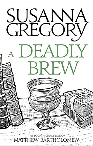 A Deadly Brew: The Fourth Matthew Bartholomew Chronicle (Chronicles of Matthew Bartholomew) from Sphere