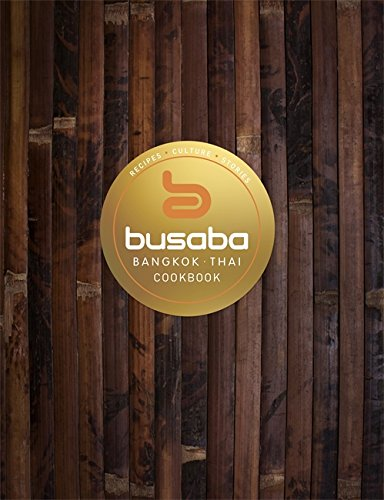 Bangkok Thai: The Busaba Cookbook from Sphere