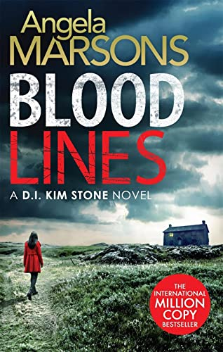Blood Lines: An absolutely gripping thriller that will have you hooked (Detective Kim Stone Crime Thriller Series Book 5) from Sphere