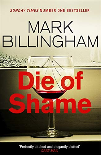 Die of Shame: The Number One Sunday Times bestseller from Sphere