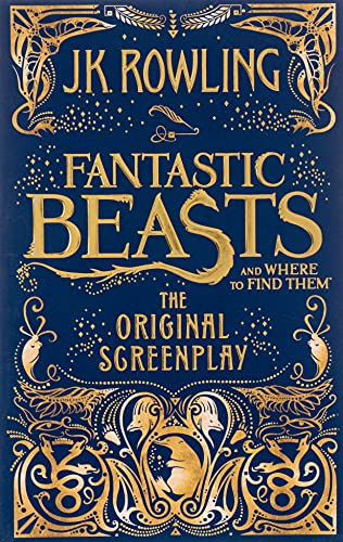 Fantastic Beasts and Where to Find Them: The Original Screenplay from Sphere