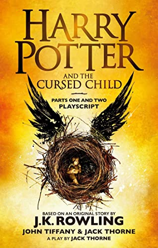 Harry Potter and the Cursed Child - Parts One and Two: The Official Playscript of the Original West End Production from Sphere