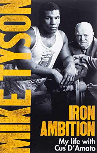 Iron Ambition: Lessons I've Learned from the Man Who Made Me a Champion from Sphere