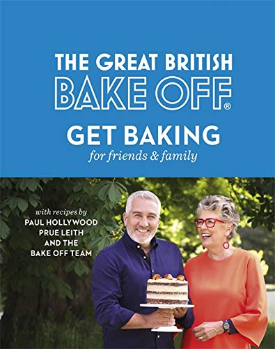 The Great British Bake Off: Get Baking for Friends and Family from Sphere