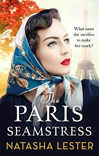 The Paris Seamstress: Transporting, Twisting, the Most Heartbreaking Novel You'll Read This Year from Sphere