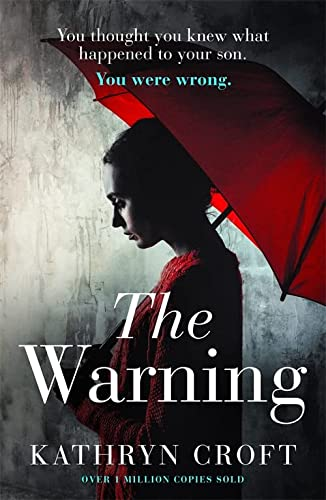 The Warning: A nail-biting, gripping psychological thriller from Sphere