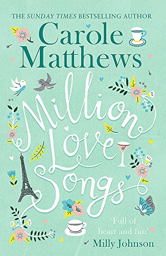 Million Love Songs: The laugh-out-loud and feel-good Top 5 Sunday Times bestseller from Sphere