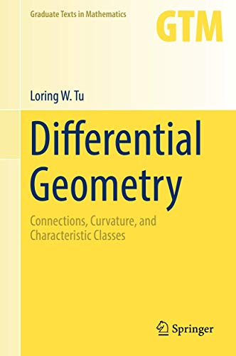 Differential Geometry: Connections, Curvature, and Characteristic Classes (Graduate Texts in Mathematics) from Springer International Publishing AG