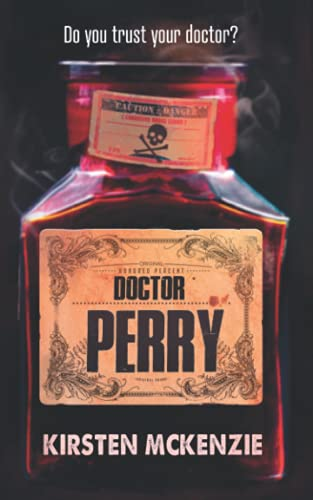 Doctor Perry from Squabbling Sparrows Press