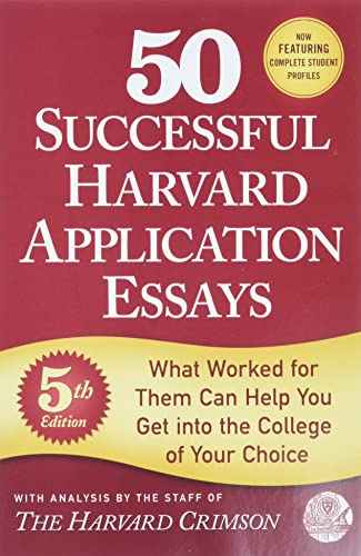 50 Successful Harvard Application Essays from GRIFFIN