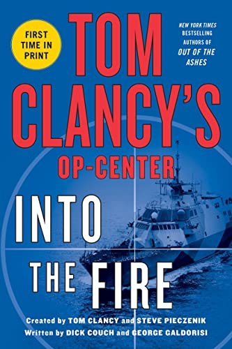 Tom Clancys Op-Center: Into the Fire (Tom Clancy's Op-Center, 14) from St. Martin's Griffin