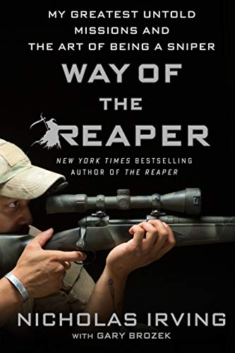 Way of the Reaper: My Greatest Untold Missions and the Art of Being a Sniper from St. Martin's Griffin