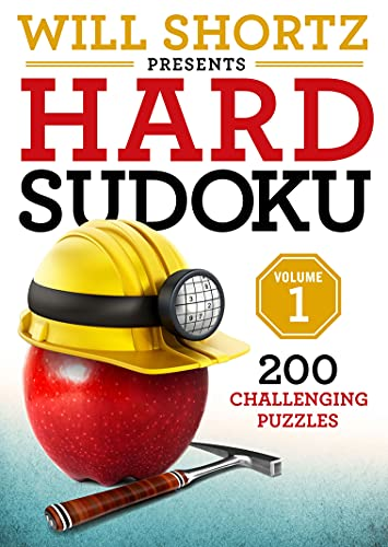 Will Shortz Presents Hard Sudoku Volume 1: 200 Challenging Puzzles from St. Martin's Griffin