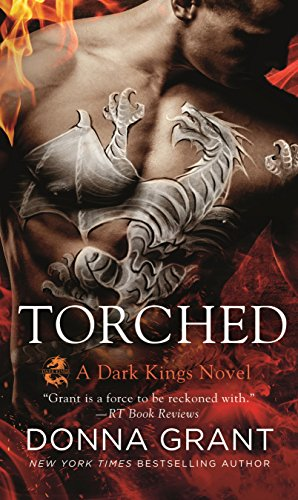 Torched: A Dragon Romance (Dark Kings) from St. Martin's Press