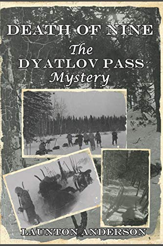Death of Nine: The Dyatlov Pass Mystery from Stacy Galloway