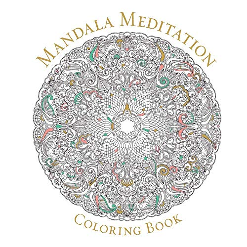 Mandala Meditation Coloring Book (Serene Coloring) from Sterling Publishing