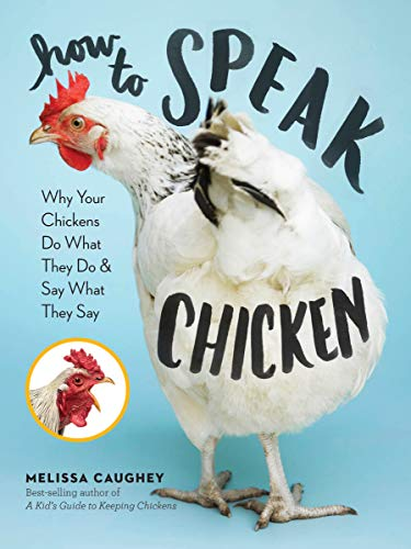 How to Speak Chicken from Storey Publishing