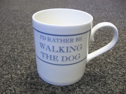 I'D RATHER BE WALKING THE DOG Novelty Funny Mug from Stubbs