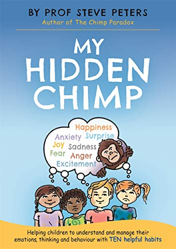 My Hidden Chimp: The new book from the author of The Chimp Paradox from Studio Press