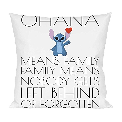 Ohana Means Family Family Means Slogan Pillow from Styleart
