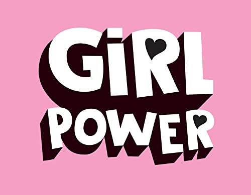 Girl Power: Kick-Ass Quotes from Awesome Women from Summersdale