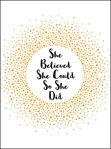She Believed She Could So She Did: Inspirational Quotes for Women (Gift) from Summersdale