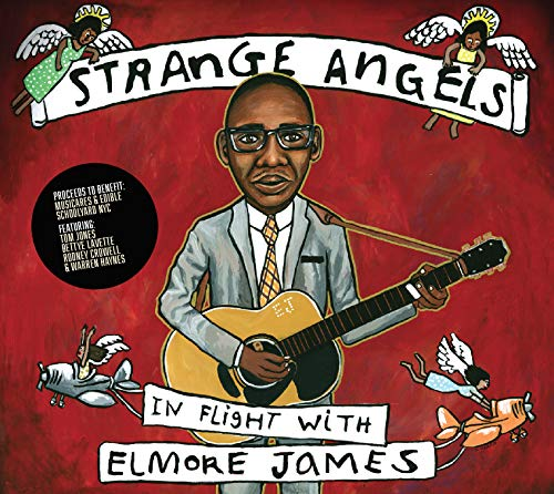 Strange Angels: In Flight With Elmore James from Various