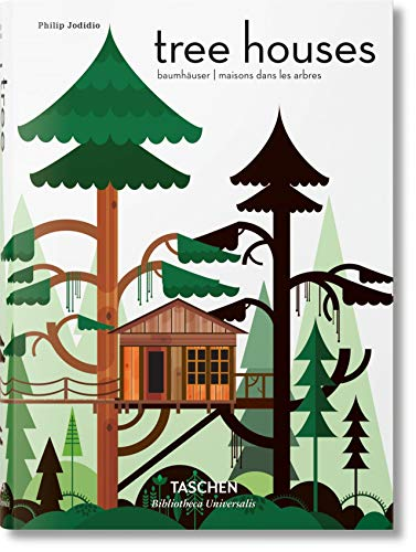 Tree Houses. Fairy-Tale Castles in the Air: BU (Bibliotheca Universalis) from Taschen