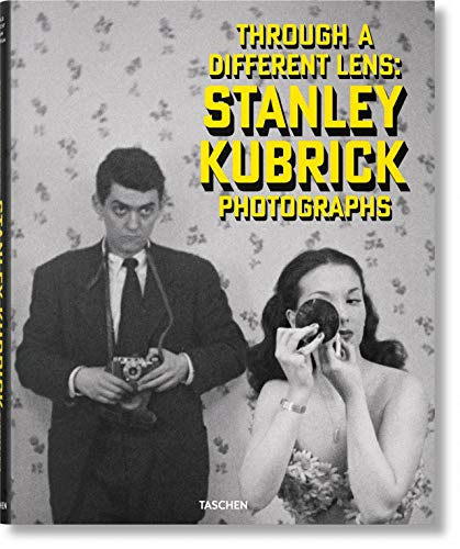 Stanley Kubrick Photographs. Through a Different Lens: FO from Taschen