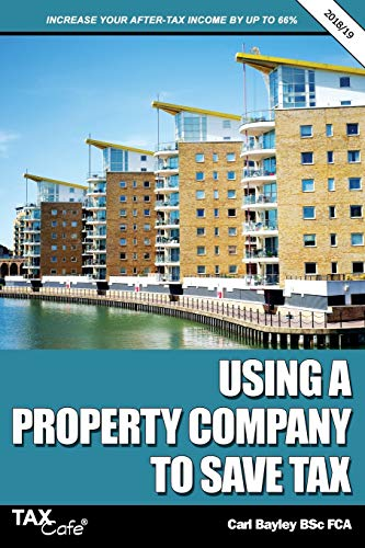 Using a Property Company to Save Tax 2018/19 from Taxcafe UK Ltd