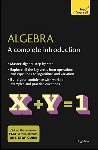 Algebra: A Complete Introduction: The Easy Way to Learn Algebra (Teach Yourself) from Teach Yourself