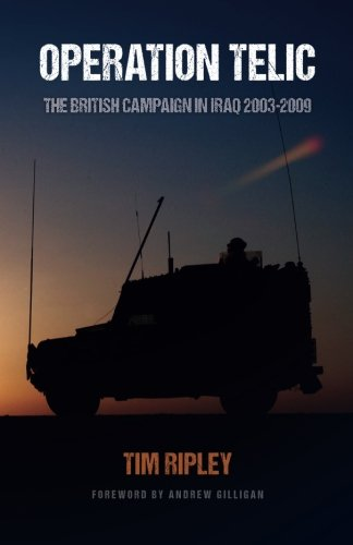 Operation Telic: The British Campaign in Iraq 2003-2009 from Telic-Herrick Publications