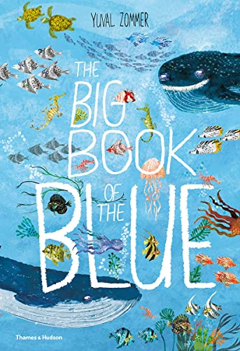 The Big Book of the Blue: 0 from Thames & Hudson
