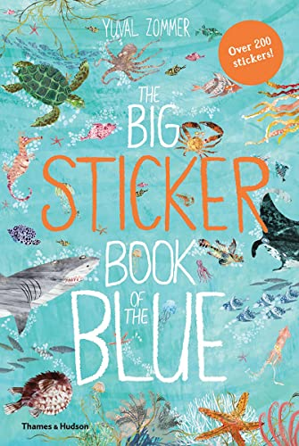 The Big Sticker Book of the Blue: 0 (Big Book) from Thames & Hudson