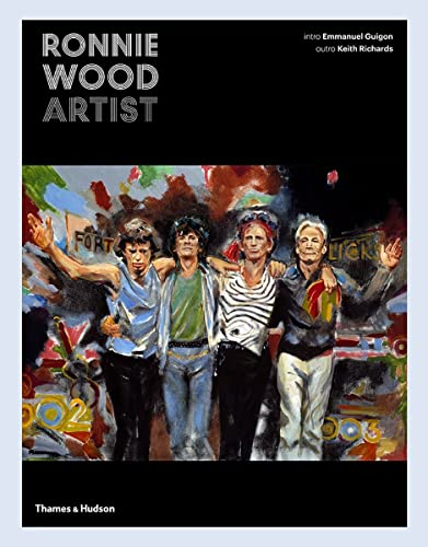 Ronnie Wood: Artist from Thames and Hudson Ltd