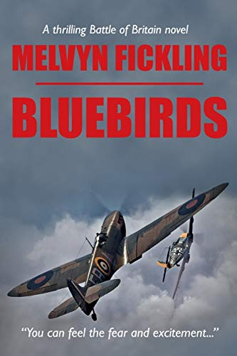 Bluebirds: A Battle of Britain Novel from The Book Conspiracy Limited