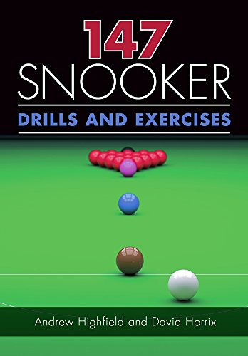 147 Snooker Drills and Exercises from The Crowood Press Ltd