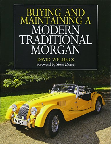 Buying and Maintaining a Modern Traditional Morgan from The Crowood Press Ltd